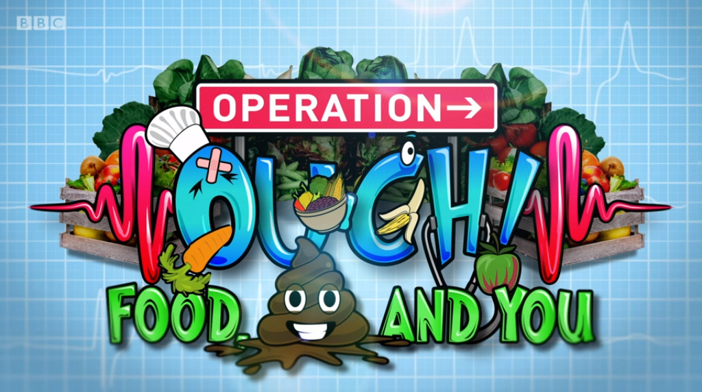 BBC programme title for Operation Ouch, food and you